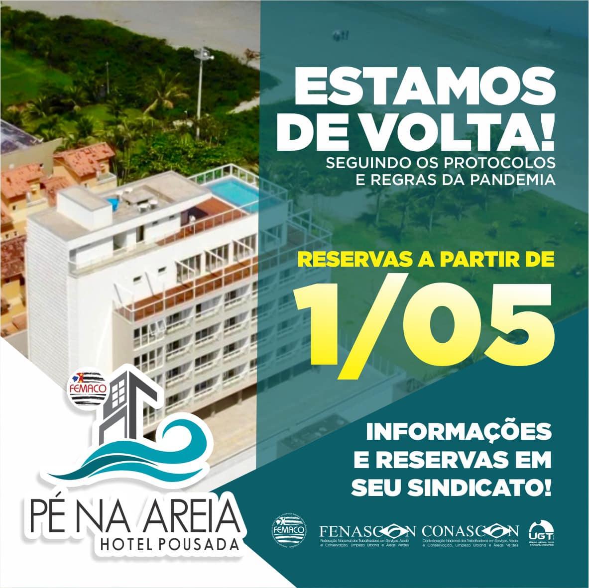 HOTEL E POUSADA PÉ NA AREIA ESTÁ DE VOLTA!